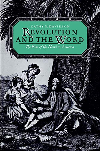 9780195056532: Revolution and the Word: The Rise of the Novel in America