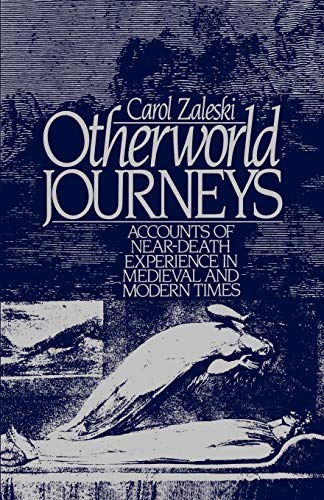 9780195056655: Otherworld Journeys: Accounts of Near-Death Experience in Medieval and Modern Times