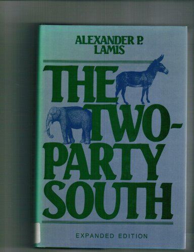 Two-party South: Alexander P. Lamis