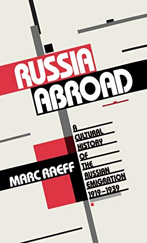 9780195056839: Russia Abroad: A Cultural History of the Russian Emigration, 1919-1939
