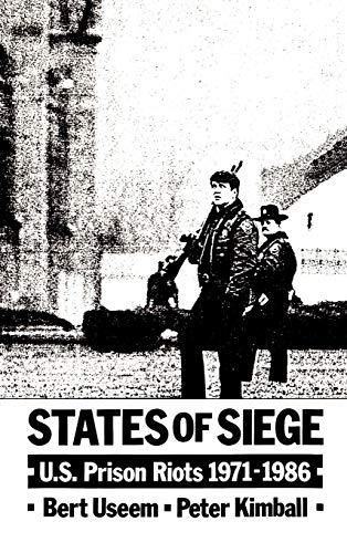 9780195057119: States of Siege: U.S. Prison Riots, 1971-1986
