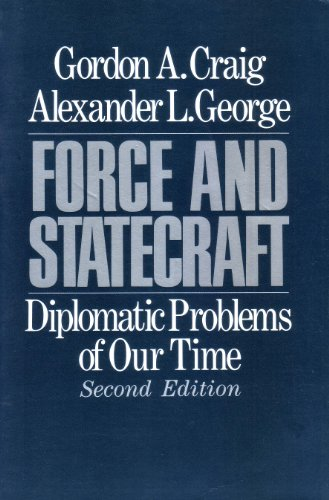 9780195057300: Force and Statecraft: Diplomatic Problems of Our Time