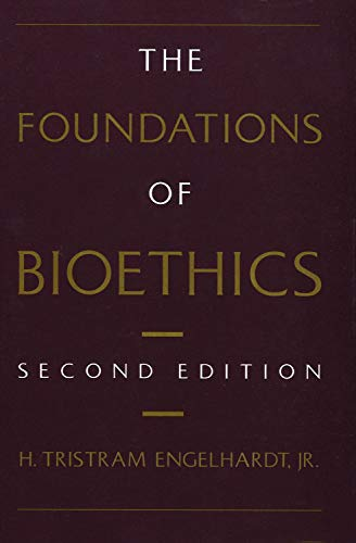 9780195057362: The Foundations of Bioethics