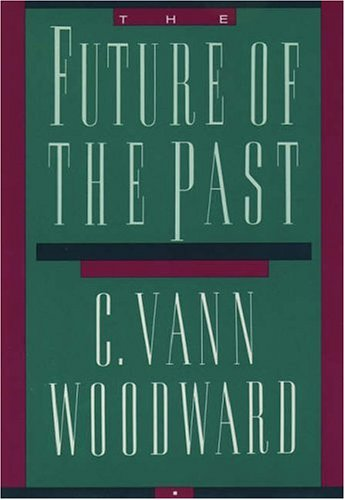 9780195057447: The Future of the Past