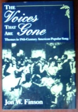 9780195057508: The Voices That are Gone: Themes in Nineteenth-Century American Popular Song