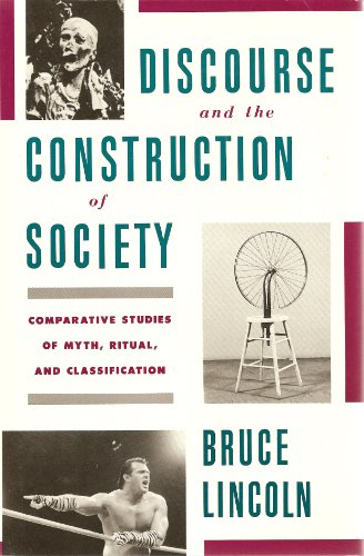 9780195057577: Discourse And the Construction of Society: Comparative Studies of Myth, Ritual, And Classification