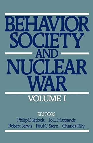 9780195057669: Behavior, Society, and Nuclear War: Volume I: 001 (Behavior, Society, & Nuclear War)