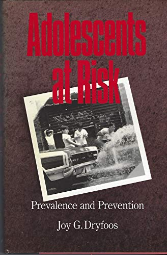 9780195057713: Adolescents at Risk: Prevalence and Prevention