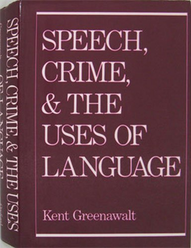 9780195057997: Speech, Crime, and the Uses of Language