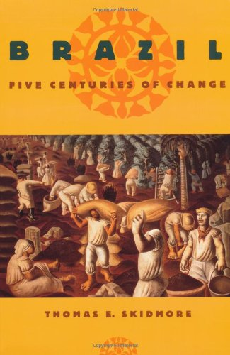 9780195058109: Brazil: Five Centuries of Change (Latin American Histories)