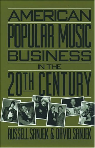 9780195058284: American Popular Music Business in the 20th Century