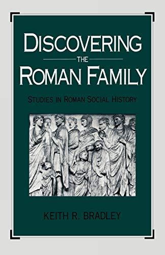 9780195058581: Discovering the Roman Family: Studies in Roman Social History