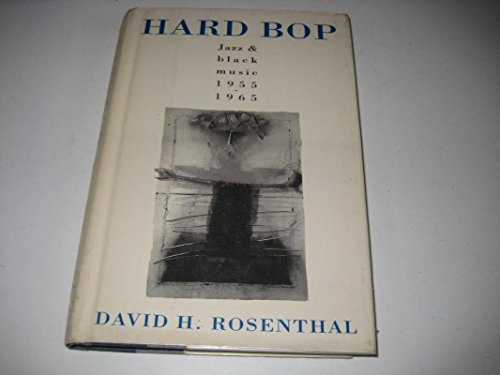9780195058697: Hard Bop: Jazz and Black Music 1955-1965