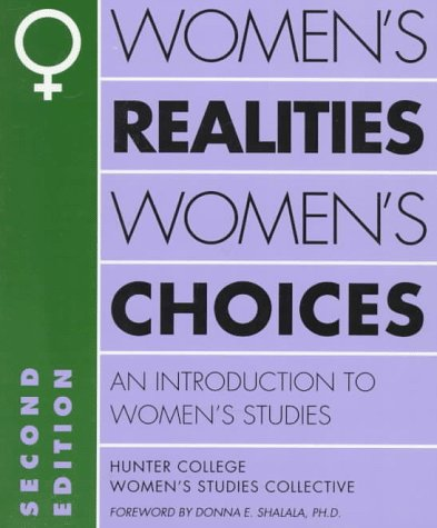 9780195058833: Women's Realities, Women's Choices: An Introduction to Women's Studies (Hunter College Women's Studies Collective)