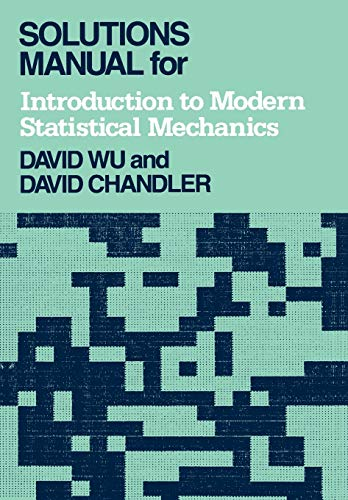 9780195058895: Solutions Manual for Introduction to Modern Statistical Mechanics