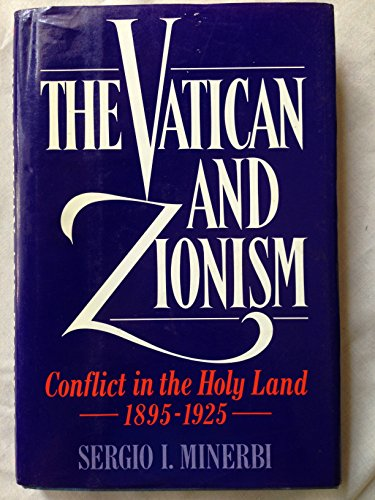 9780195058925: The Vatican and Zionism: Conflict in the Holy Land, 1895-1925 (Studies in Jewish History)