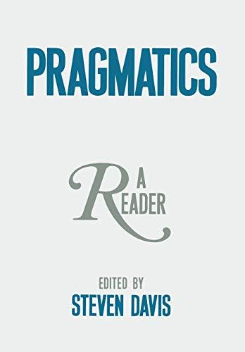 9780195058987: Pragmatics: A Reader