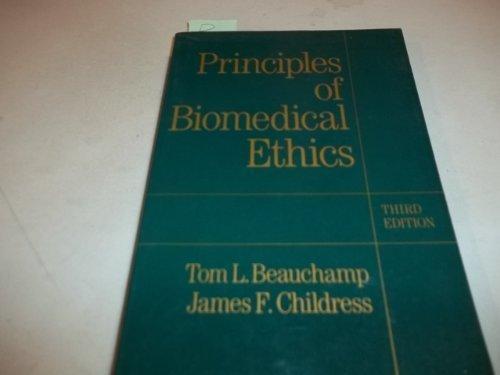Principles of Biomedical Ethics: Tom L. Beauchamp,