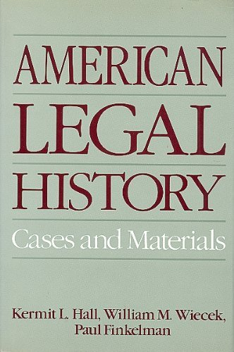 9780195059076: American Legal History: Cases and Materials