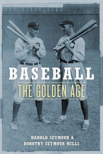 Baseball: The Golden Age: Harold Seymour