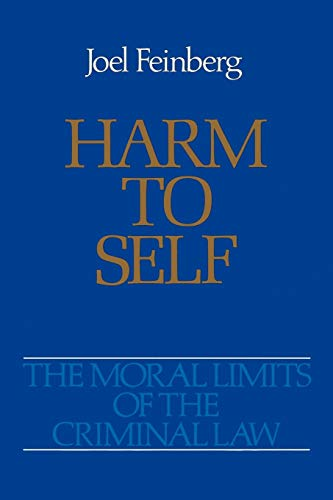 9780195059236: Harm to Self (Moral Limits of the Criminal Law)