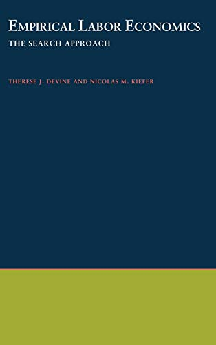 Empirical Labor Economics: The Search Approach: Theresa J. Devine,