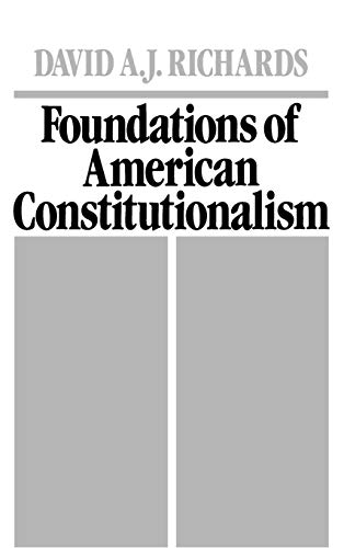 Foundations of American Constitutionalism: David A. J.