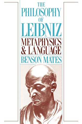 9780195059465: The Philosophy of Leibniz: Metaphysics and Language