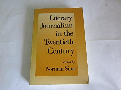 9780195059656: Literary Journalism in the Twentieth Century