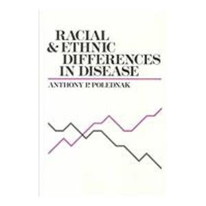 9780195059700: Racial and Ethnic Differences in Disease