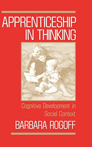 9780195059731: Apprenticeship in Thinking: Cognitive Development in Social Context