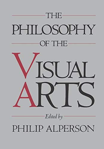 9780195059755: The Philosophy of the Visual Arts