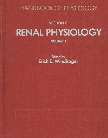 9780195060065: Handbook of Physiology: Section 8: Renal Physiology Volumes I and II