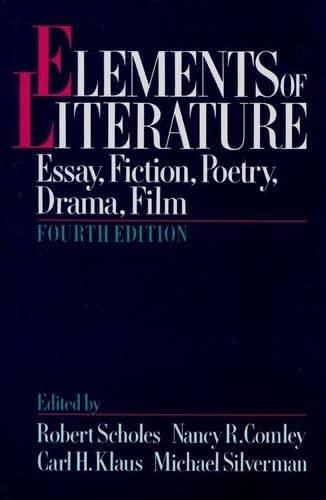 9780195060256: Elements of Literature: Essay, Fiction, Poetry, Drama, Film