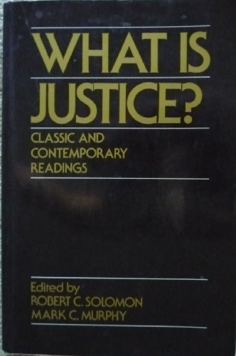 9780195060508: What is Justice?: Classic and Contemporary Readings