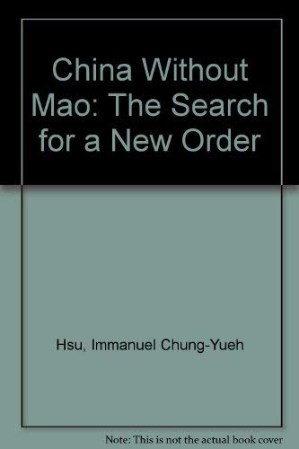 9780195060553: China Without Mao: The Search for a New Order