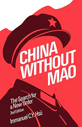 9780195060560: China without Mao: The Search for a New Order