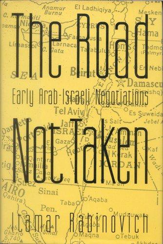 9780195060669: The Road Not Taken: Early Arab-Israeli Negotiations
