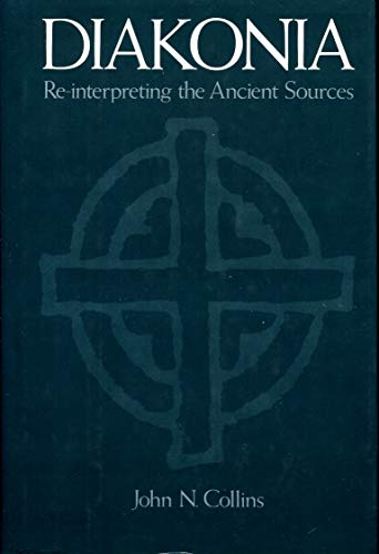 9780195060676: Diakonia: Re-interpreting the Ancient Sources