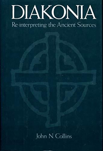 9780195060676: Diakonia: Re-interpreting the Ancient Sources