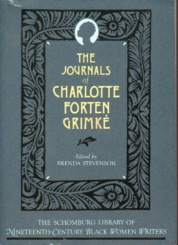 9780195060867: The Journals of Charlotte Forten Grimké (The Schomburg Library of Nineteenth-Century Black Women Writers)