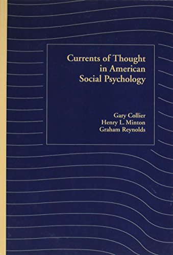 9780195061291: Currents of Thought in American Social Psychology