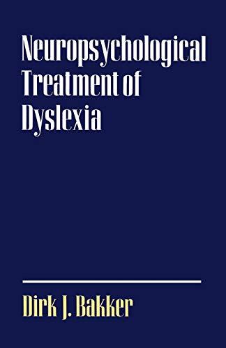 9780195061321: Neuropsychological Treatment of Dyslexia