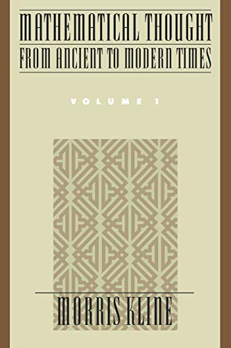 9780195061352: Mathematical Thought from Ancient to Modern Times: Vol 1