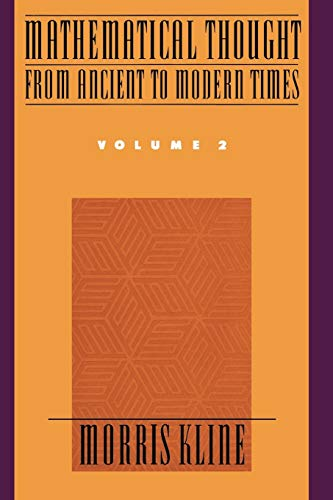 9780195061369: Mathematical Thought from Ancient to Modern Times: Mathematical Thought from Ancient to Modern Times, Volume 2: 002