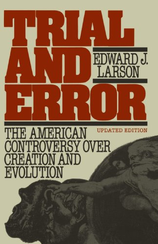 9780195061437: Trial and Error: The American Controversy Over Creation and Evolution