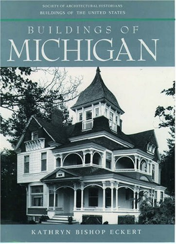 Buildings of Michigan - Buildings of the United States series