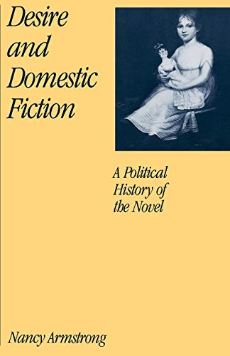 9780195061604: Desire and Domestic Fiction: A Political History of the Novel