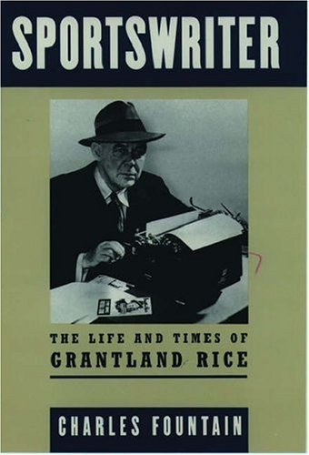 Sportswriter, Life & Times Of Grantland Rice: Fountain, Charles