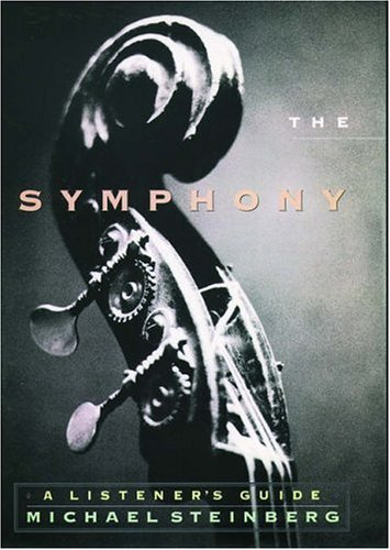 9780195061772: The Symphony: A Listener's Guide